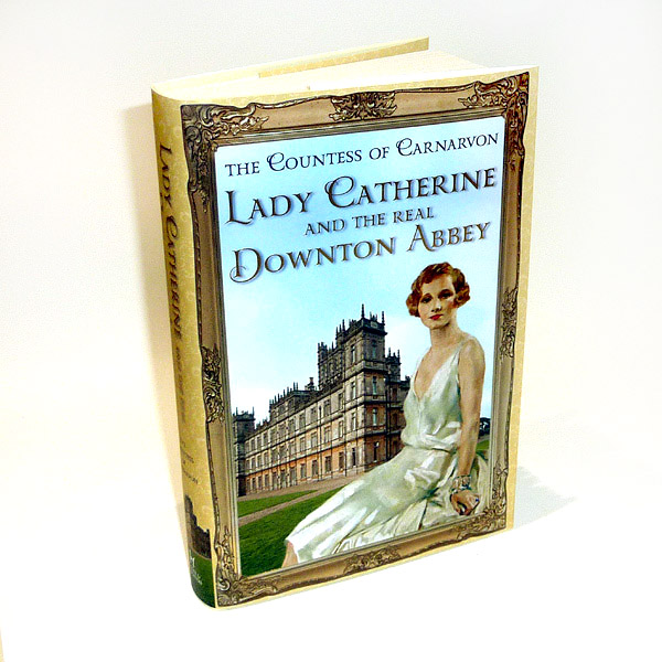 Signed copies of Lady Catherine & The Real Downton Abbey